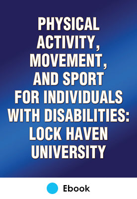 Physical Activity, Movement, and Sport for Individuals with Disabilities: Lock Haven University