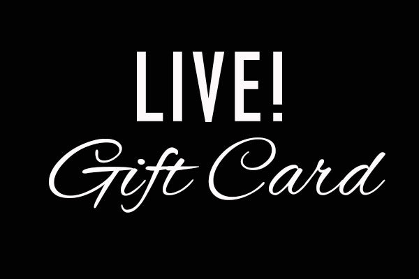 LIVE! Gift Card