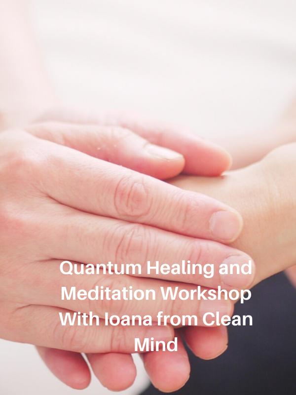 Quantum Healing and Meditation Workshop