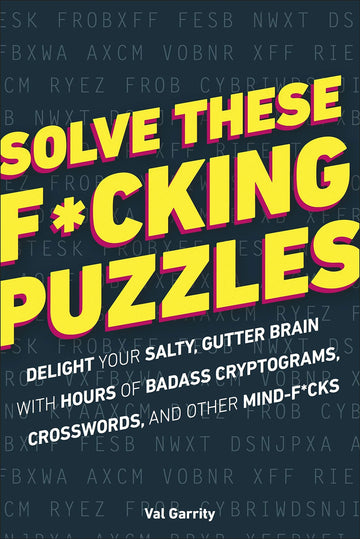 Solve These F*cking Puzzles Puzzle Book