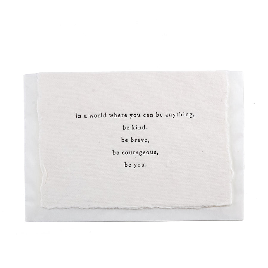 Be Kind, Be Brave, Be Courageous, Be You Greeting Card