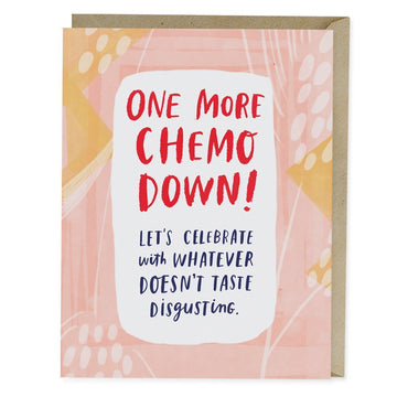 One More Chemo Down Greeting Card