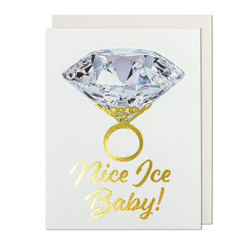 Nice Ice Baby! Pop-Out Diamond Ring Greeting Card