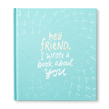 Hey Friend Keepsake Journal