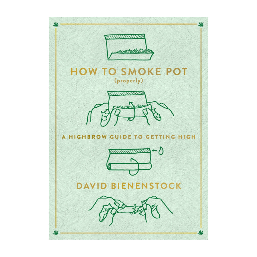 How to Smoke Pot (Properly) Book