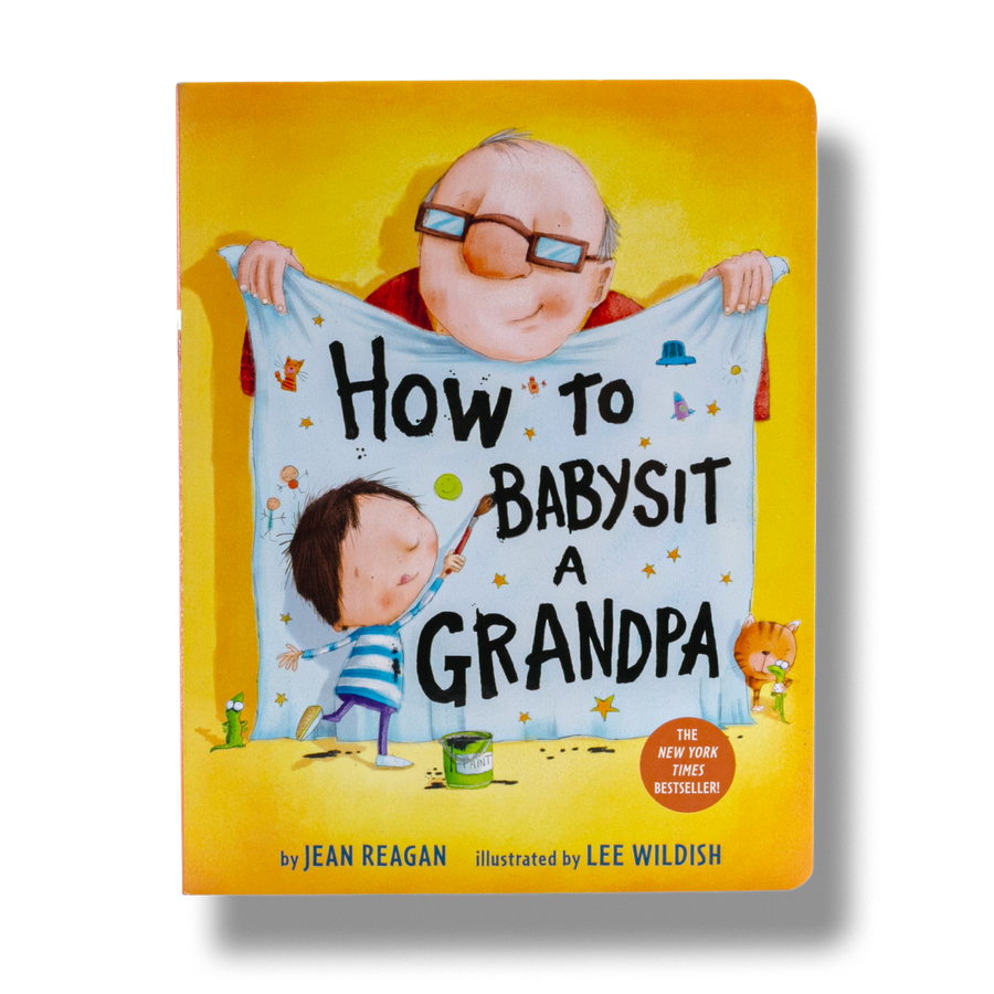 How To Babysit a Grandpa Board Book