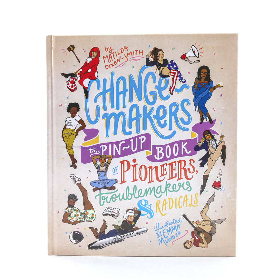 Change-Makers, A Pinup Book