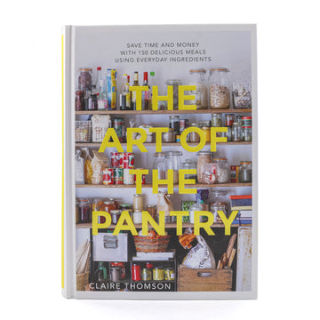 The Art of the Pantry Cookbook