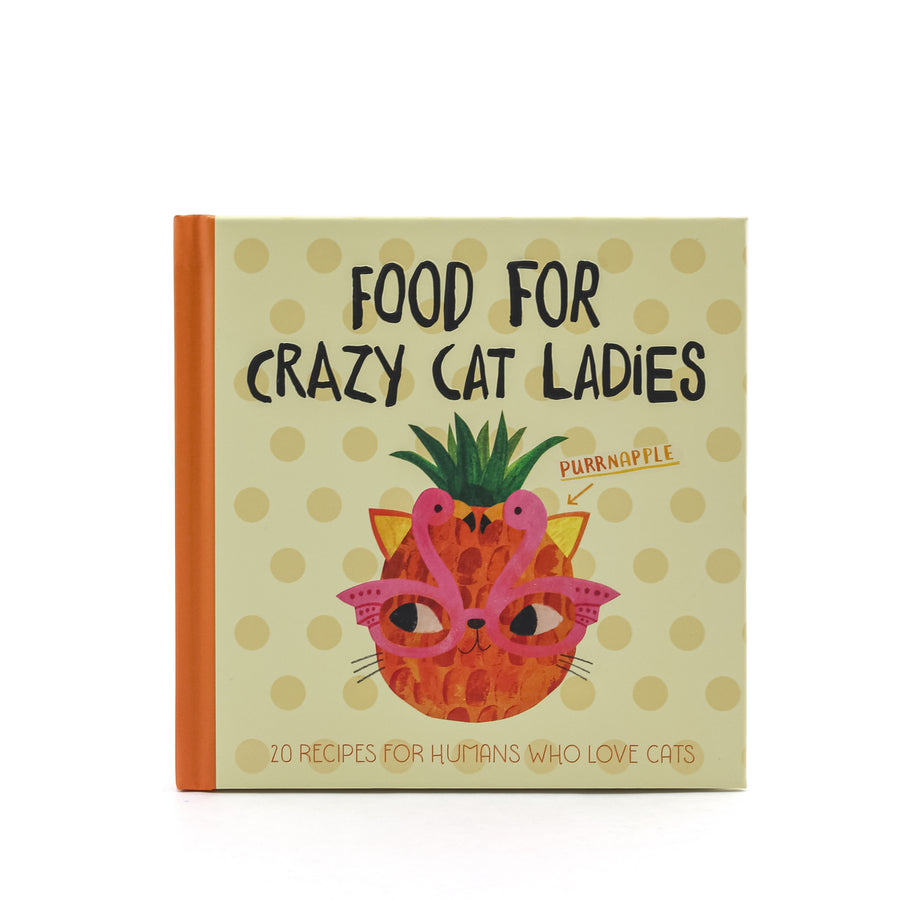Food For Crazy Cat Ladies Book