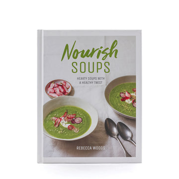 Nourish Soups Cookbook