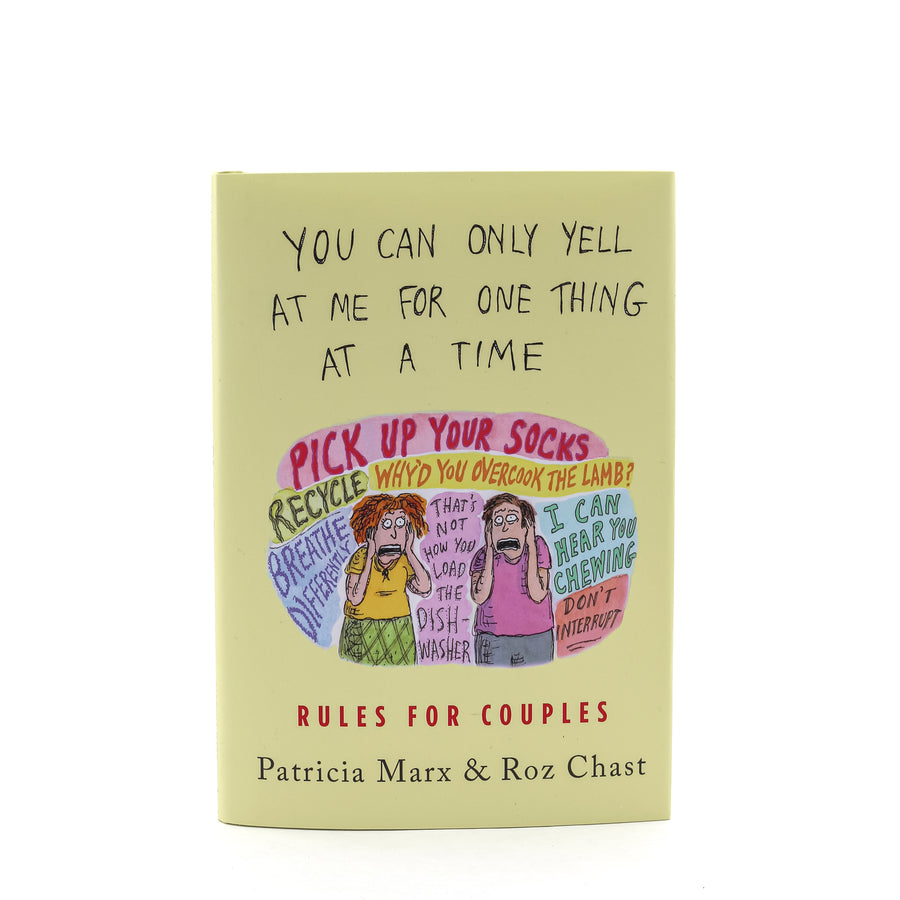 You Can Only Yell At Me For One Thing At A Time Book