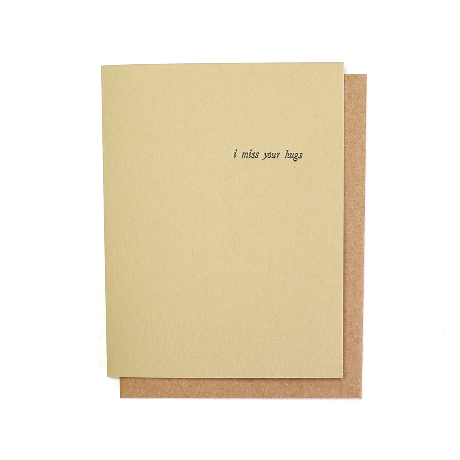 Miss Your Hugs Letterpress Printed Greeting Card