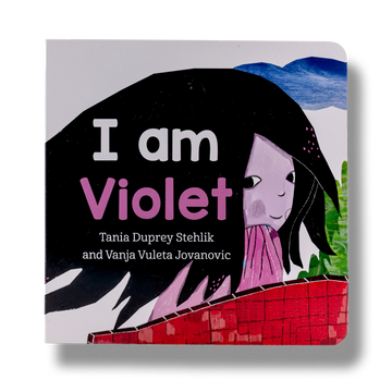 I Am Violet Board Book