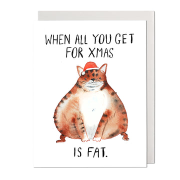 All I Got For Xmas Greeting Card
