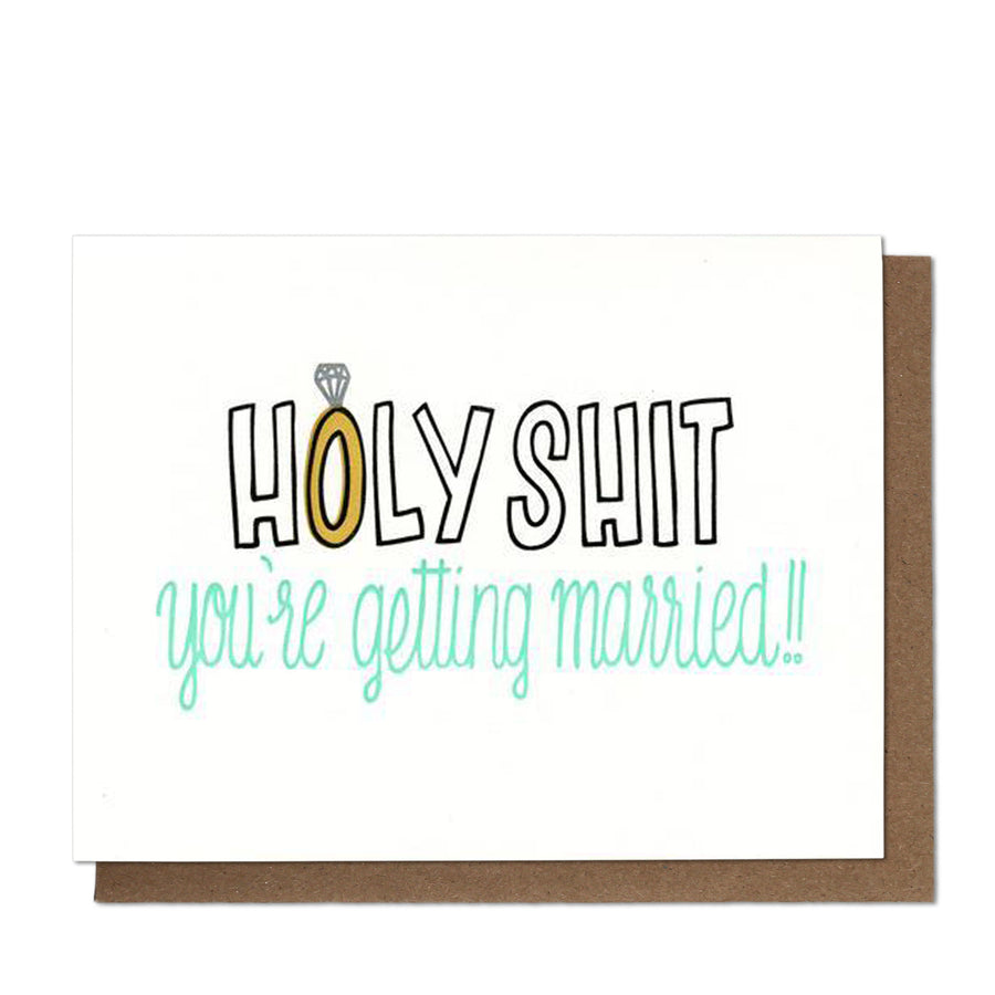 Holy Shit You're Getting Married Greeting Card