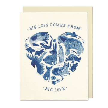Big Loss, Big Love Greeting Card