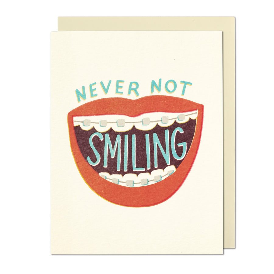 Never Not Smiling Greeting Card