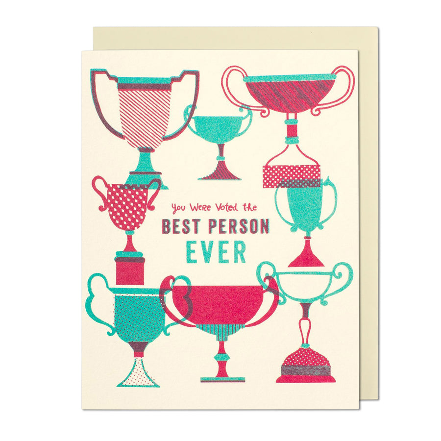 Voted The Best Person Ever Card