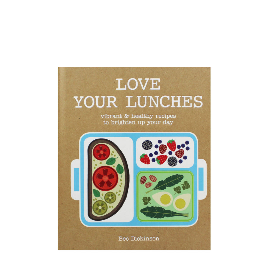 Love Your Lunches Cookbook