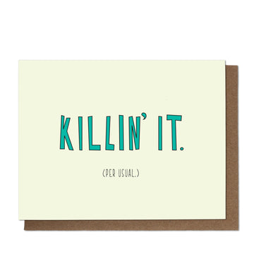 Killin' It Greeting Card