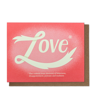 Love May Contain Trace Elements Card