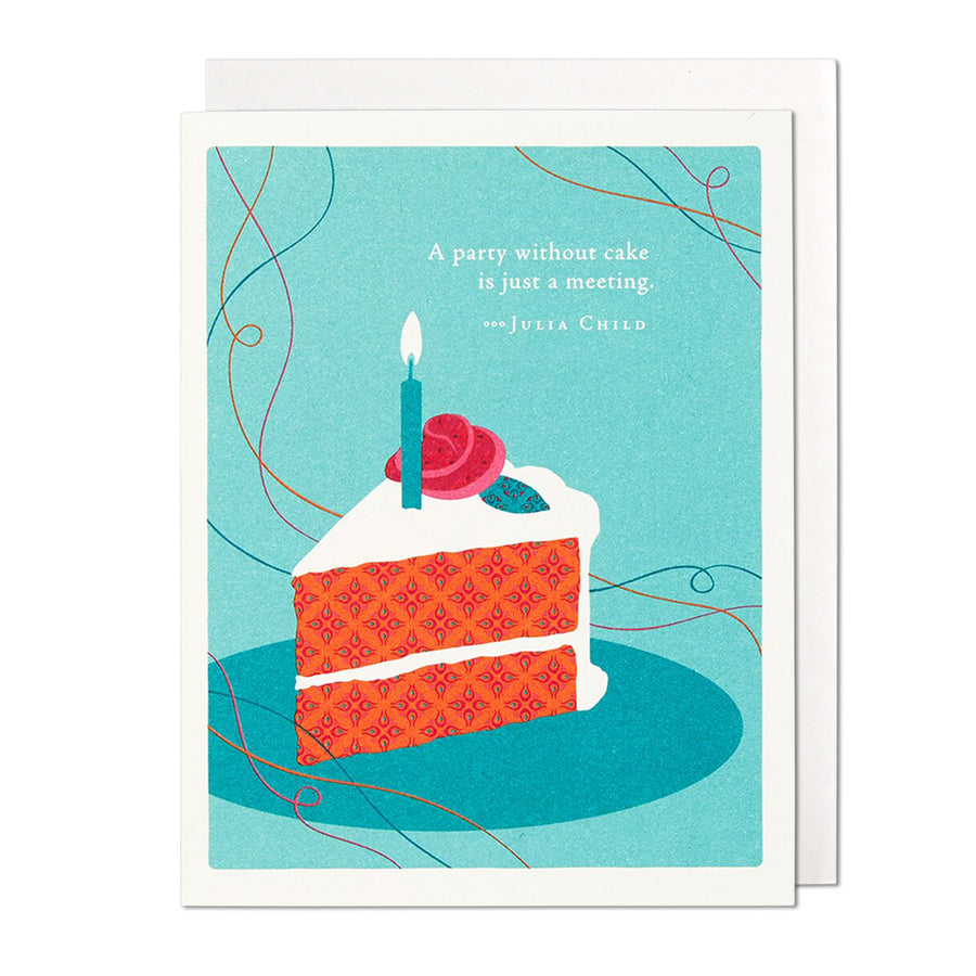 A Party Without Cake Birthday Card