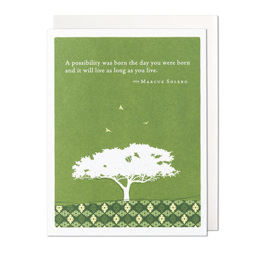 A Possibility was Born Birthday Card