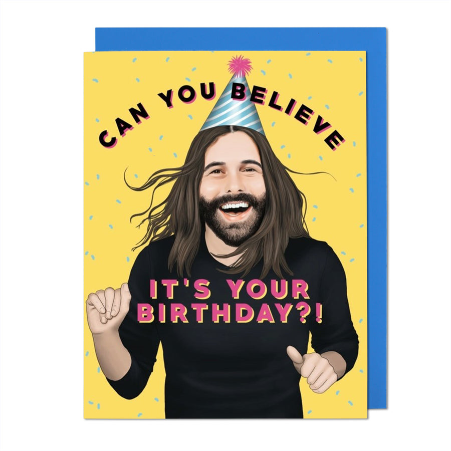 Queer Eye Can You Believe Birthday Card