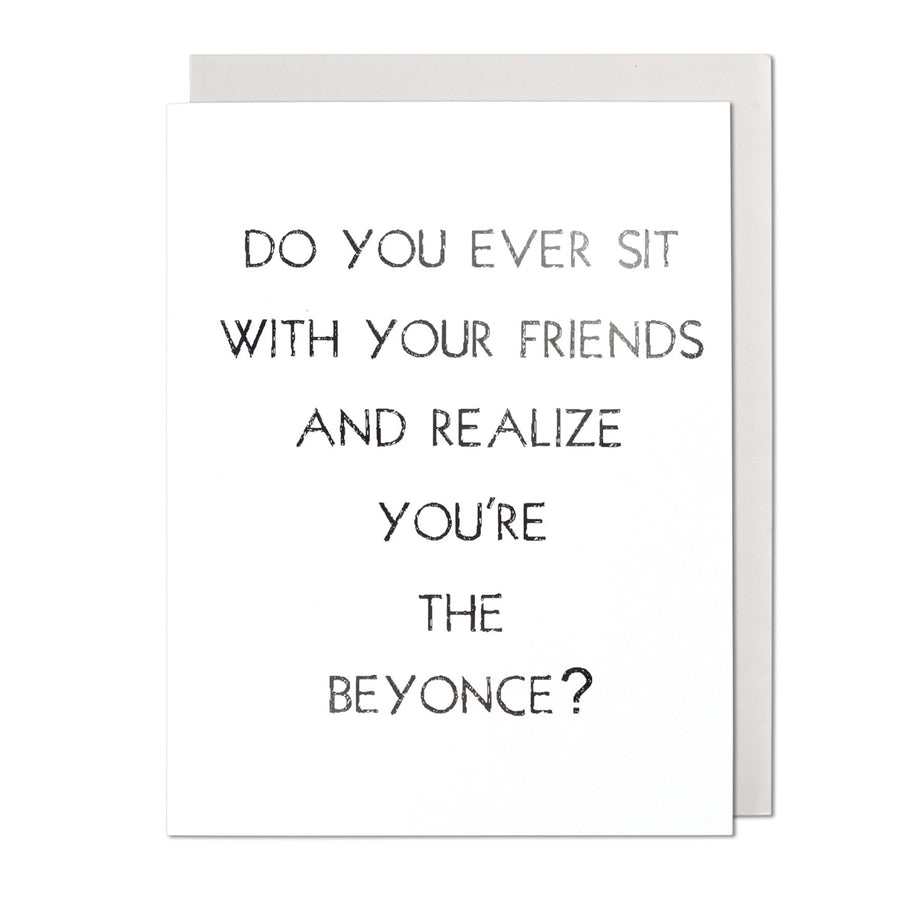 You're The Beyonce Birthday Card