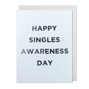 Happy Singles Awareness Day Greeting Card