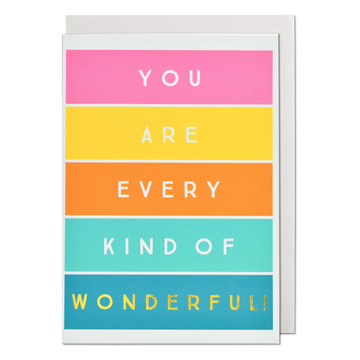 Every Kind Of Wonderful Greeting Card