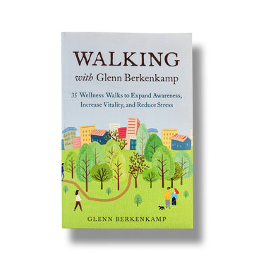 Walking With Glen Berkenkamp