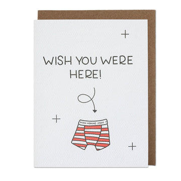 Wish You Were Here Boxers Greeting Card