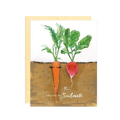 You're My Soilmate Greeting Card