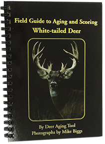 Hot Shot Cajun Field guide To Aging & Scoring Whitetail Deer