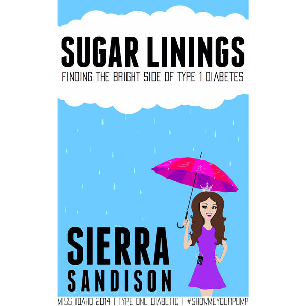 "Autographed/Personalized Copy of ""Sugar Linings"" Book - Sugar Linings Swag - Diabetes Shirts and Clothing"