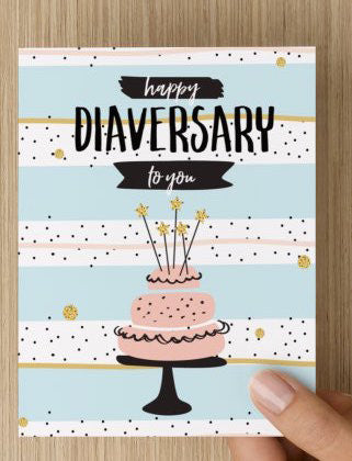 'Happy Diaversary to You' Greeting Card