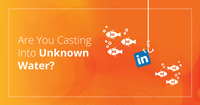 The Case Against LinkedIn Vs. Your Existing Customer Base