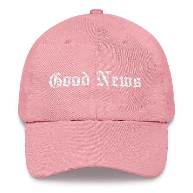 """Good News"" - Classic Dad Hat (Pink) - Walk by Faith Apparel"