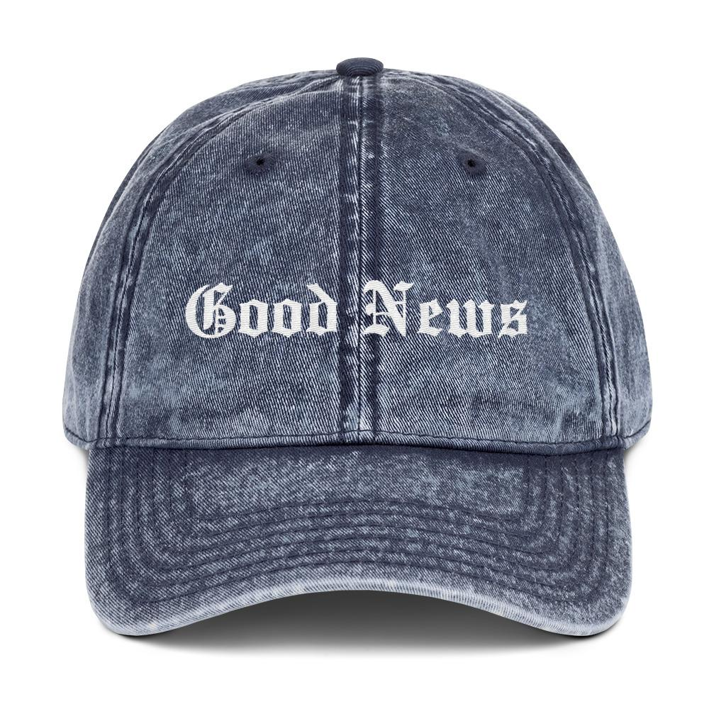 """Good News"" - Vintage Dad Hat - Walk by Faith Apparel"