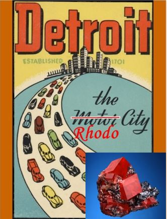 Detroit City: Another Chapter in the story of Sweet Home Rhodochrosite!