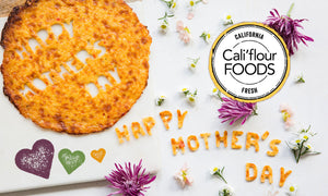 Cali'Flour Foods Mother's Day Gift Guide