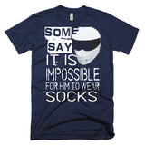 "SOME SAY... ""SOCKS"" T-SHiRT"