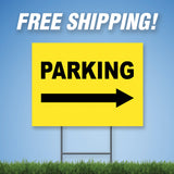 "Parking Right 18""x24"" Yard Sign & Stake - 2 Sided - E10"