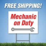 "Mechanic on Duty 18""x24"" Yard Sign & Stake - 2 Sided - E22"
