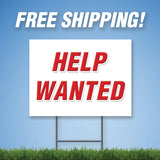 "Help Wanted 18""x24"" Yard Sign & Stake - 2 Sided - E2"