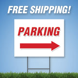"Parking Right 18""x24"" Yard Sign & Free Stake - Printed 2 Sided - E4"