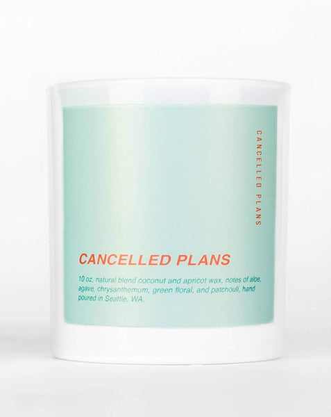 Cancelled Plans - Cancelled Plans Candle