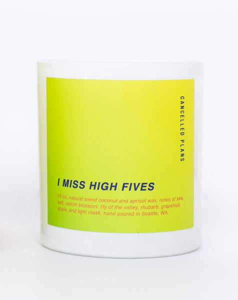 Cancelled Plans - I Miss High Fives Candle