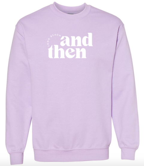 And Then LB Crewneck Sweatshirt - SISTER LB